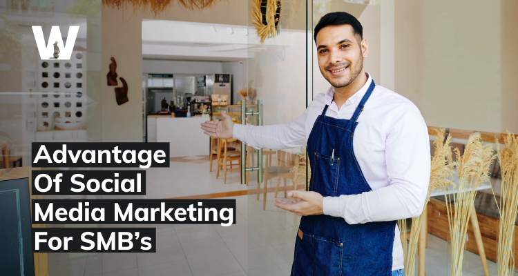 Advantage Of Social Media Marketing For SMB's